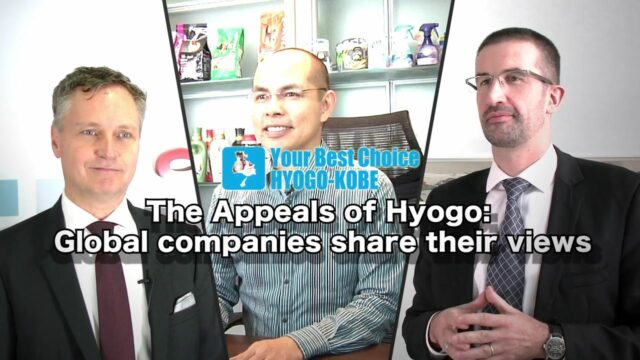 """""""Your Best Choice HYOGO-KOBE""""Video Series(The Appeals of Hyogo: Global companies share their views)"""